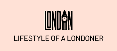 Lifestyle of a Londoner